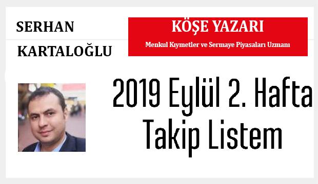 2019 EYLÜL 2. HAFTA BİST 100 A GRUBU HİSSE TAKİP LİSTEM